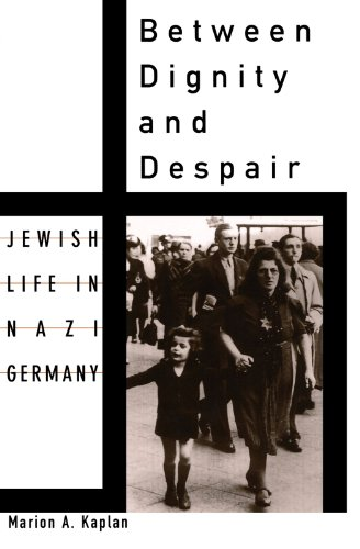 a comparison of dignity and despair in marion kaplans book Marion a kaplan, between dignity and despair marion kaplan is known for both her studies on the feminist movement and for the fact that kaplan's book is.