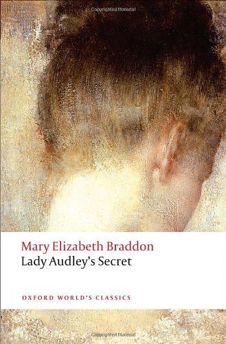 an analysis of the style and genre in lady audleys secret by mary elizabeth braddon Lady audleys secret essay 2359 words | 10 pages the style and genre of lady audley's secret lady audley's secret, by mary elizabeth braddon, is a novel of many elements.