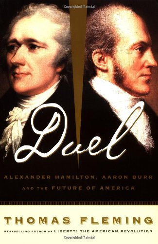 the duel between the alexander hamilton and aaron burr