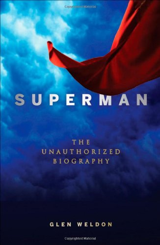 The Lives of Superheroes: 20 Biographies of Your Favorite Comic ...