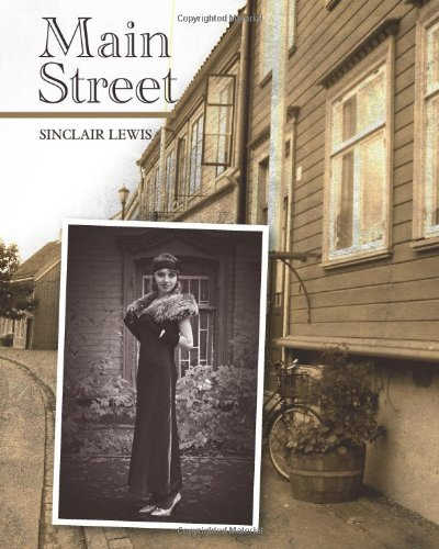 an analysis of the characters in main street by lewis sinclair Struggling with harry sinclair lewis's main street check out our thorough summary and analysis of this literary masterpiece.